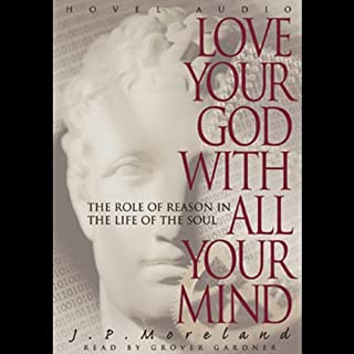 Love Your God with All Your Mind audiobook cover art