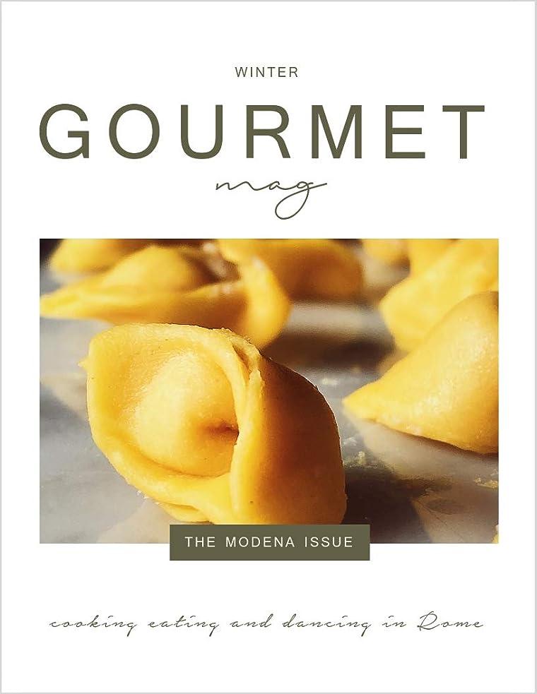 判読できない虫吸うGourmet Mag: the Modena Issue: Italian food, recipes, traditions and lifestyle (English Edition)