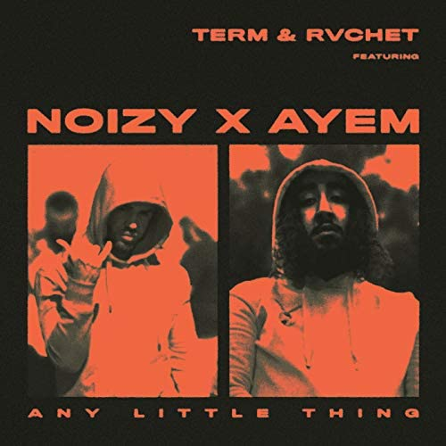 Term & Rvchet feat. Noizy & Ay Em