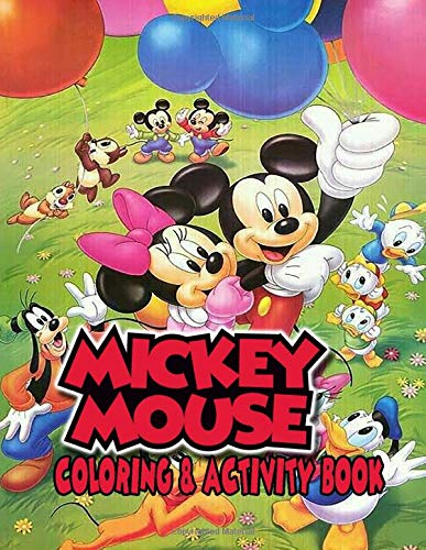 Mickey Mouse Coloring Book: Let kids join the journey of Mickey Mouse while coloring these lovely pictures, playing mazes and crosswords