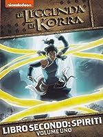 La Leggenda Di Korra - Libro 2 #01 [Italian Edition]