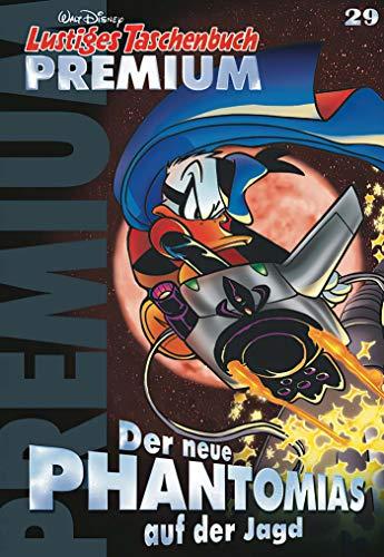 Lustiges Taschenbuch Premium 29: Der neue Phantomias auf der Jagd