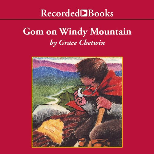 Gom on Windy Mountain audiobook cover art