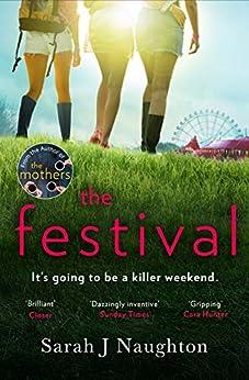 The Festival by [Sarah J. Naughton]