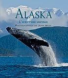 Alaska, l'Aventure Sauvage