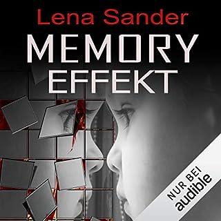 Memory Effekt                   Autor:                                                                                                                                 Lena Sander                               Sprecher:                                                                                                                                 Verena Wolfien                      Spieldauer: 6 Std. und 13 Min.     301 Bewertungen     Gesamt 3,6