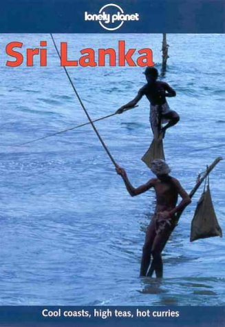 Lonely Planet Sri Lanka [Lingua Inglese]