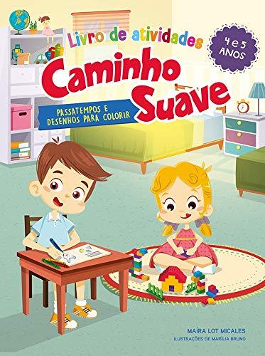 Livro de atividades Caminho Suave 4-5 anos: Passatempos e desenhos para colorir