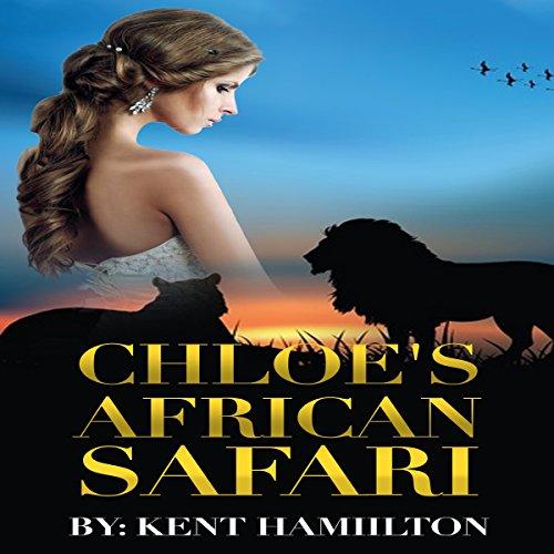 Chloe's African Safari audiobook cover art