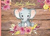 Baby Shower: Libro de firmas para Baby Shower Niña Tema Elefante mensajes y autografos de los invitados a la fiesta 40 paginas a color 8.25 x 6 in Portada Madera Flores Acuarela Rosa Amarillo