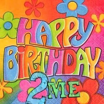 Happy Birthday 2 Me - Single
