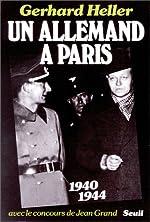 Un allemand à Paris de Gerhard Heller