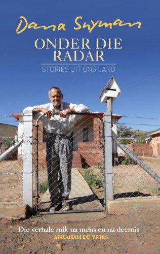 Onder die radar: Stories uit ons land (Afrikaans Edition)