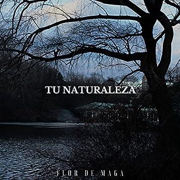 Tu Naturaleza