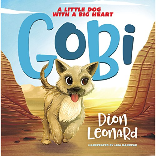 Gobi: A Little Dog with a Big Heart cover art