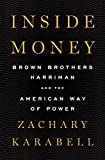 Real Estate Investing Books! - Inside Money: Brown Brothers Harriman and the American Way of Power