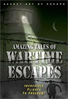 Amazing Tales Wartime Escapes [DVD]