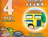 Projecte Lluna 4 anys. 1er Trimestre: Educació infantil - 9788447403035