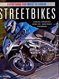Streetbikes: Everything You Need to Know