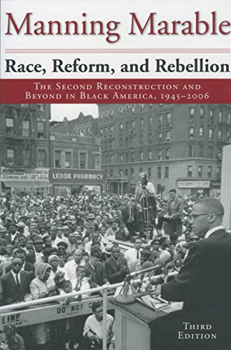 Race, Reform, and Rebellion: The Second Reconstruction...