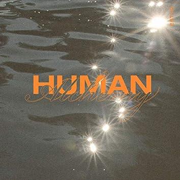 Human Alchemy