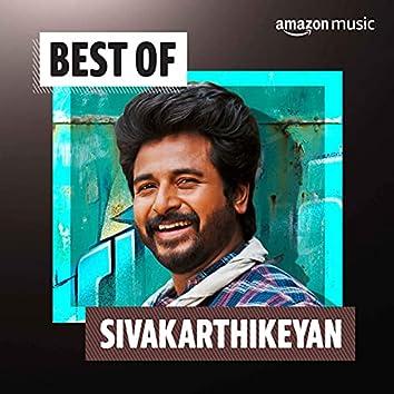 Best of Sivakarthikeyan