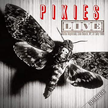 Live: Malibu Nightclub, Lido Beach, Ny, 31 July '89 (Remastered)