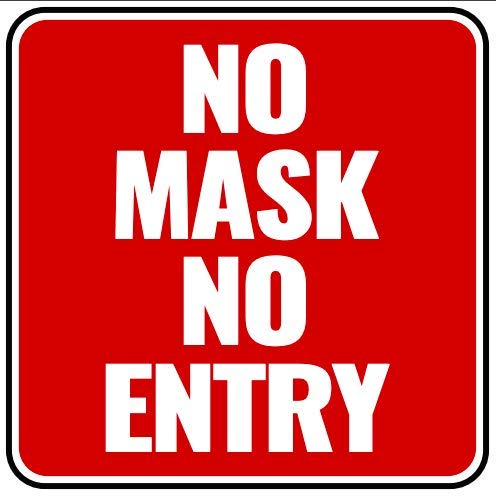 No Mask No Entry Sign - Made of PVC - With Double Sided Tape - Unique Design - Ensures Safety From CoronaVirus, COVID-19 Precaution
