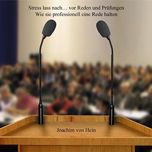 Stress lass nach... vor Reden und Prüfungen Titelbild