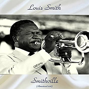 Smithville (Remastered 2018)
