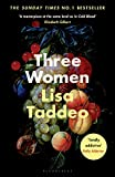 Three Women - THE #1 SUNDAY TIMES BESTSELLER - Bloomsbury Circus - 09/07/2019