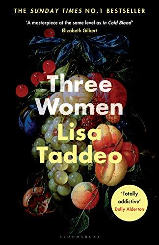 Three Women: THE #1 SUNDAY TIMES BESTSELLER (English Edition)