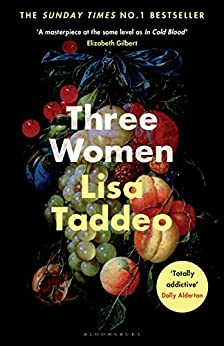 Three Women: THE #1 SUNDAY TIMES BESTSELLER by [Lisa Taddeo]