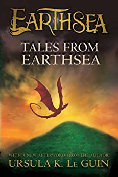 Tales from Earthsea (The Earthsea Cycle Series Book 5) by [Ursula K. Le Guin]