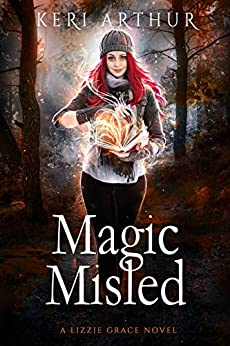 Magic Misled (The Lizzie Grace Series Book 7) by [Keri Arthur]