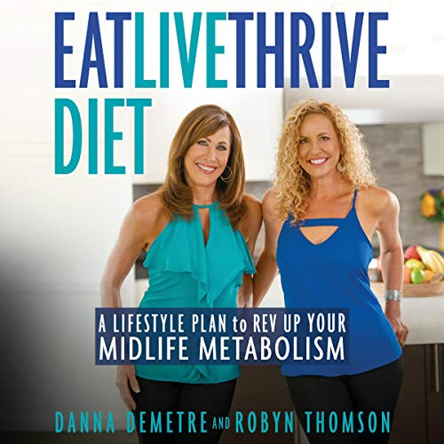 Eat, Live, Thrive Diet audiobook cover art