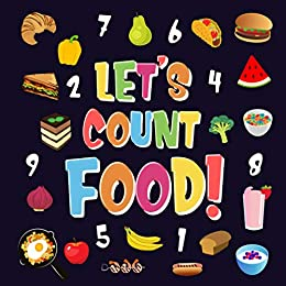 Let's Count Food!: Can You Find & Count all the Bananas, Carrots and Pizzas | Fun Eating Counting Book for Children, 2-4 Year Olds | Picture Puzzle Book (Counting Books for Kindergarten 3) by [Pamparam Kids Books]