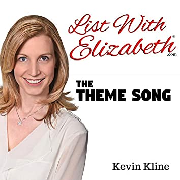 List with Elizabeth® Theme Song