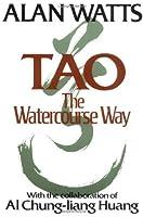Tao: The Watercourse Way by Alan Watts(1905-05-28)