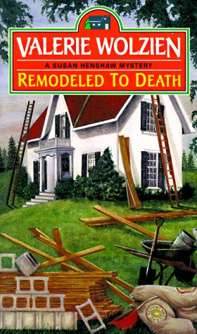 Remodeled to Death - Book #9 of the Susan Henshaw