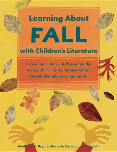 Learning About Fall with Children's Literature: Heroin, Handguns, and Ham Sandwiches