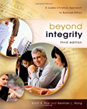 Beyond Integrity by Rae, Scott, Wong, Kenman L.. (Zondervan,2012) [Hardcover] 3rd EDITION