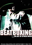 Beatboxing and the Art of the Spoken Word