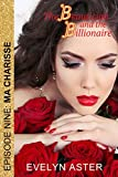 The Beautician and the Billionaire Episode 9: Ma Charisse (English Edition)