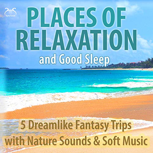 Places of Relaxation and Good Sleep cover art