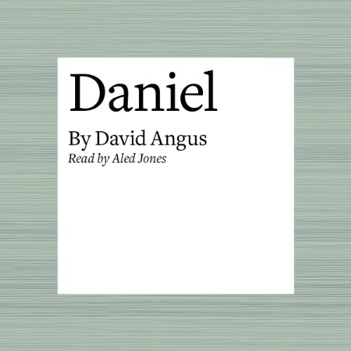 Daniel                   By:                                                                                                                                 David Angus                               Narrated by:                                                                                                                                 Aled Jones                      Length: 5 mins     Not rated yet     Overall 0.0