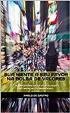 SUA MENTE A SEU FAVOR NA BOLSA DE VALORES: A importância da psicologia no mercado financeiro (Portuguese Edition)