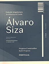 Alvaro Siza Architectural Guide: Built Projects