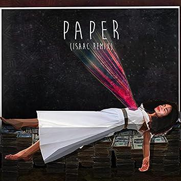 Paper (Isaac Remix)