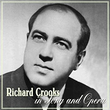 Richard Crooks In Song And Opera